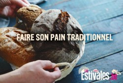 Faire son pain traditionnel