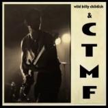Wild Billy Childish & CTMF