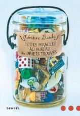 Petits miracles au bureau des objets trouvés / de Salvatore Basile