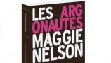 Les Argonautes / de Maggie Nelson