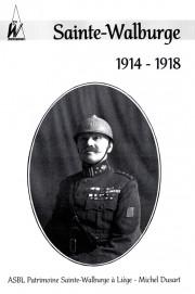 SAINTE-WALBURGE 1914-1918