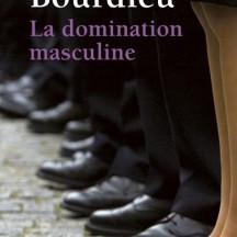 La domination masculine / Pierre Bourdieu (1998)