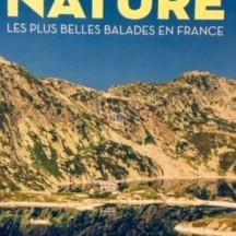 « Marcher en pleine nature : les plus belles balades en France »