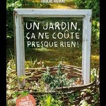 « Un jardin, ça ne coûte presque rien » d'Isabelle Masson-Loodts