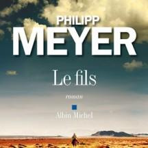 « Le Fils » de Philipp Meyer