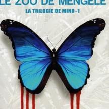 « Le Zoo de Mengele » de Gert Nygardshaug