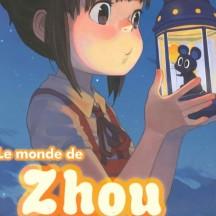 Le Monde de Zhou Zhou (Vol. 1)