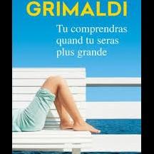 « Tu comprendras quand tu seras plus grande » de V. Grimaldi