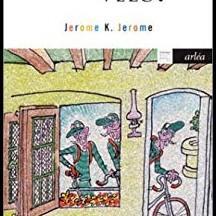« Trois hommes sur un vélo » de Jerôme K. Jerôme