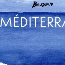 Médtiterranée / Edmond Baudoin