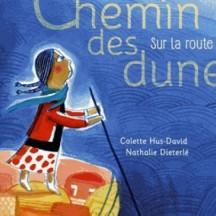 Chemin des dunes : sur la route de l'exil / C. Hus-David, N. Die