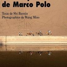 Sur les pas de Marco Polo / de Bao Xiu Shi