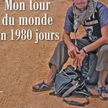 Mon tour du monde en 1980 jours / par Jérémy Marie