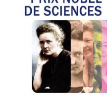 7 femmes prix Nobel de sciences / Hélène Merle-Béral