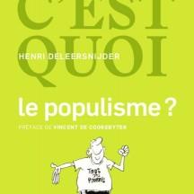 « Dis c'est quoi» le populisme ?