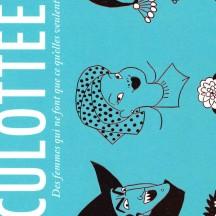 Culottées / Pénélope Bagieu, tome 1