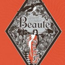 Beauté / d'Hubert et Kerascoët