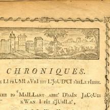 Chroniques de Maillart, texte de 1770
