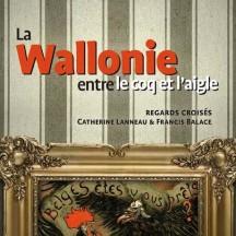 Publication 'La Wallonie entre le coq et l'aigle' (2015)