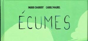"""Nous avons aimé... """"Écumes"""" d'Ingrid Chabbert et Carole Maurel"""