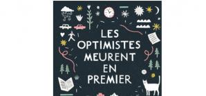 """Nous avons aimé... """"Les optimistes meurent en premier"""", Susin Nielsen"""