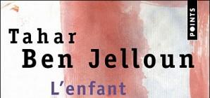 """Nous avons aimé... """"L'enfant des sables"""" de Tahar Ben Jelloun"""