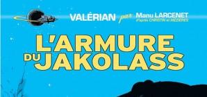 "Nous avons aimé... ""Valérian – L'armure de Jakolass"" de Manu Larcenet"