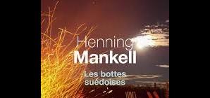 """Nous avons aimé... """"Les bottes suédoises"""" de Henning Mankell"""