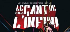 Nous avons aimé... Le gant de l'infini par Starlin, Lim et Pérez