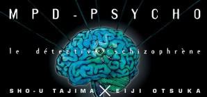 Nous avons aimé... MPD psycho : le détective schizophrène