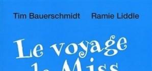 Nous avons aimé... Le voyage de Miss Norma / Bauerschmidt et Liddle