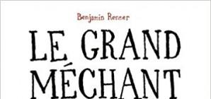 Nous avons aimé... Le grand méchant renard de Benjamin Renner