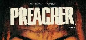 Nous avons aimé... Preacher de Garth Ennis et Steve Dillon
