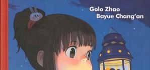Nous avons aimé... Le Monde de Zhou Zhou / Bayue Chang'an et Golo Zhao