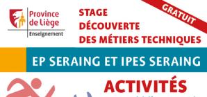 Stage d'été à l'Ecole Polytechnique et l'IPES de Seraing du 26 au 30 août !