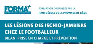 Formation: Les lésions des ischio-jambiers chez le footballeur. Bilan, prise en charge et prévention