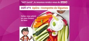 """""""Défi Santé"""" TipTop n°4 : Apéro trempette de légumes"""