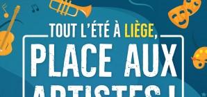 Tout l'été à Liège, Place aux Artistes