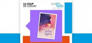 """Les """"bons plans"""" d'Openado: coup de cœur"""