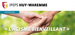 IPEPS Huy-Waremme : Conférence sur l'Agisme bienveillant