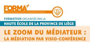 """Formation en ligne: """"Le Zoom du médiateur: la médiation par visio-conférence"""""""