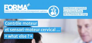 """Conférence: """"Contrôle moteur et sensori-moteur cervical... «What else?»"""""""