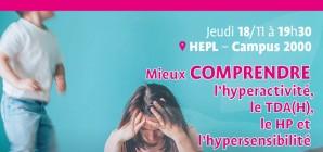 JeudiSanté : Mieux comprendre l'hyperactivité, le TDA(H), le HP et l'hypersensibilité