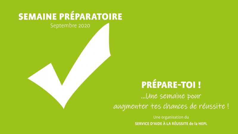 Semaine préparatoire 2020 : augmentez vos chances de réussite!