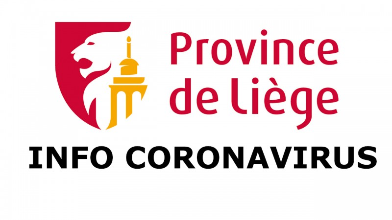 Coronavirus - COVID19: communiqué du Collège provincial de Liège (18 mars 2020)