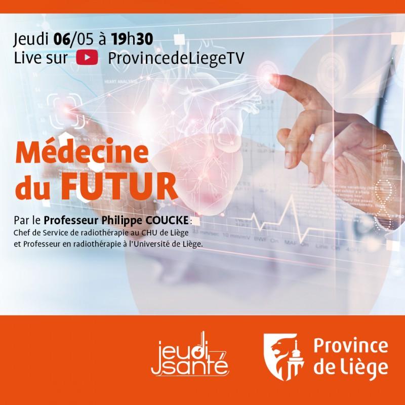 JeudiSanté en LIVE : Médecine du futur