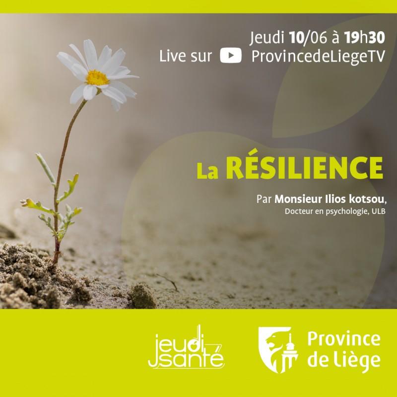 JeudiSanté en LIVE : La résilience