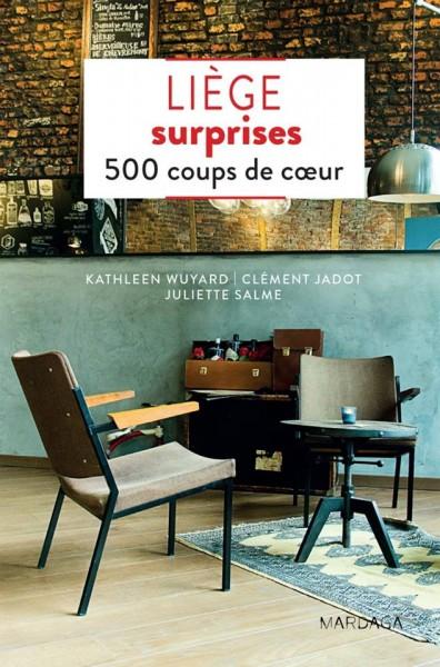 Liège surprises : 500 coups de cœur