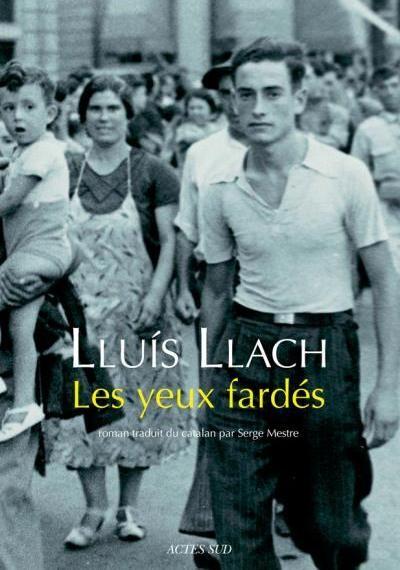 Lluis Llach : Les yeux fardés