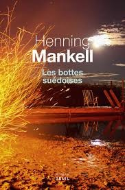 Les bottes suédoise / Henning Mankell